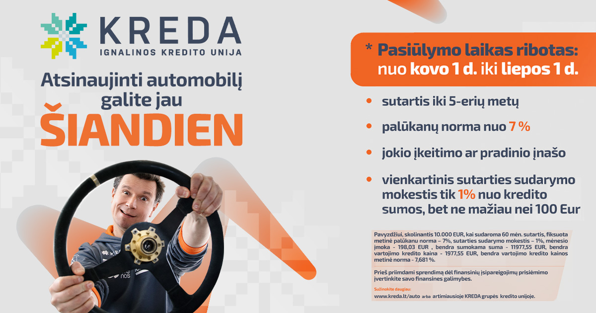 Ignalinos kredito unija ir lenktynininkas A. Juknevičius visus kviečia atsinaujinti automobilius