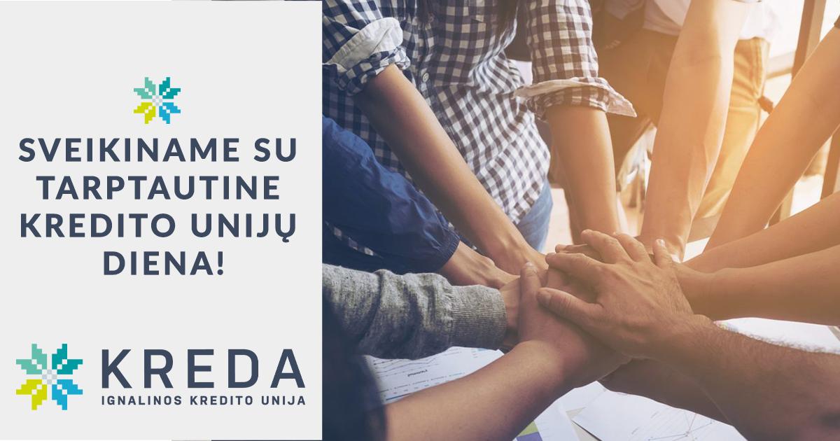 Sveikiname su Tarptautine kredito unijų diena!