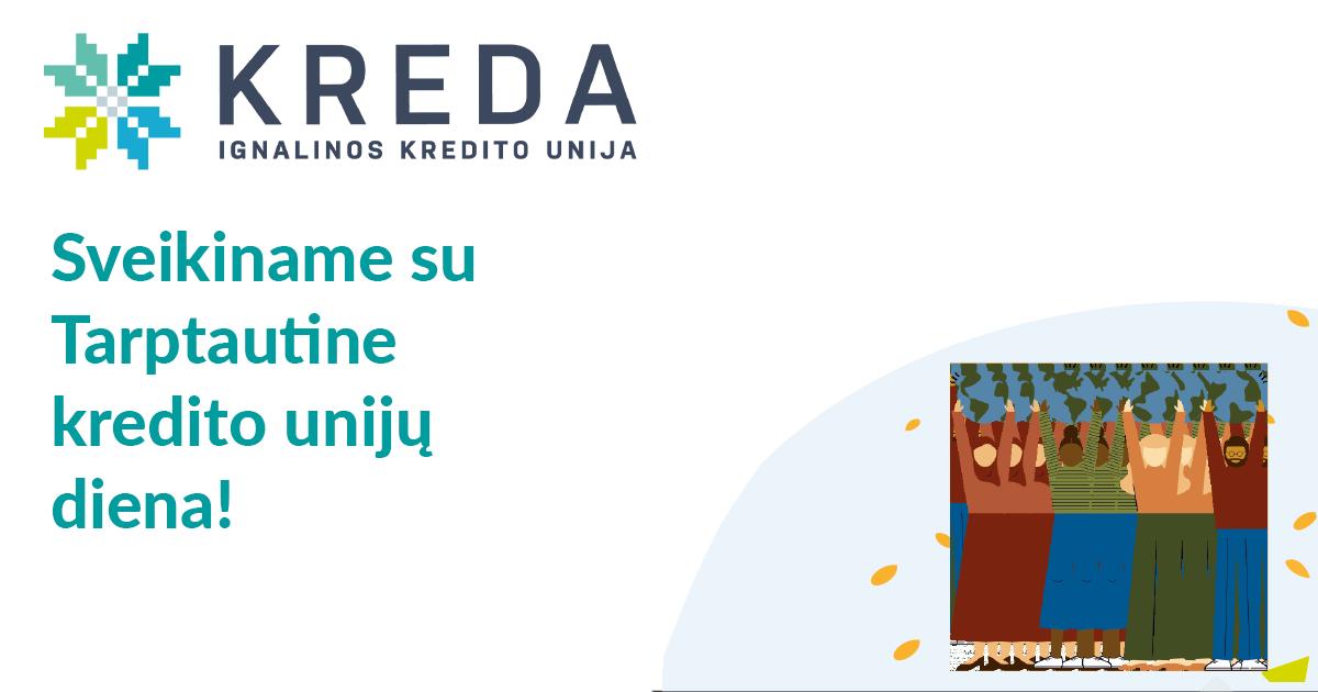 Švenčiame Tarptautinę kredito unijų dieną!