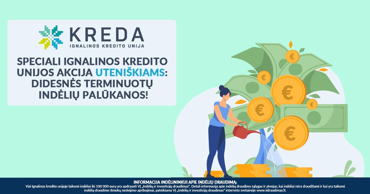Speciali Ignalinos kredito unijos akcija uteniškiams: didesnės terminuotų indėlių palūkanos